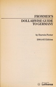 Cover of: Dollarwise Guide to Germany 1984-85 | George McDonald