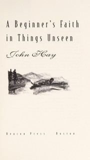 Cover of: A beginner's faith in things unseen