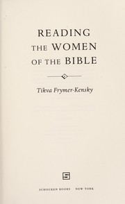 Cover of: Reading the women of the Bible