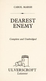 Cover of: Dearest Enemy | Carol Marsh