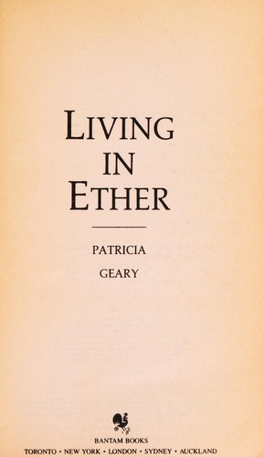 Living in Ether by Patricia Geary