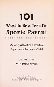 Cover of: 101 ways to be a terrific sports parent | Joel Fish