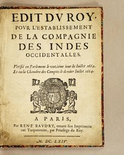 Cover of: Edit du roy, pour l'establissement de la Compagnie des Indes occidentalles [sic]