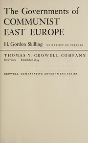 Cover of: The governments of Communist East Europe