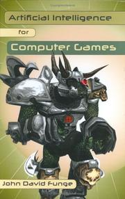 Cover of: Artificial Intelligence For Computer Games