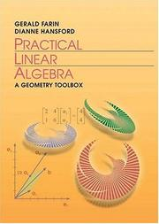 Practical Linear Algebra: A Geometry Toolbox