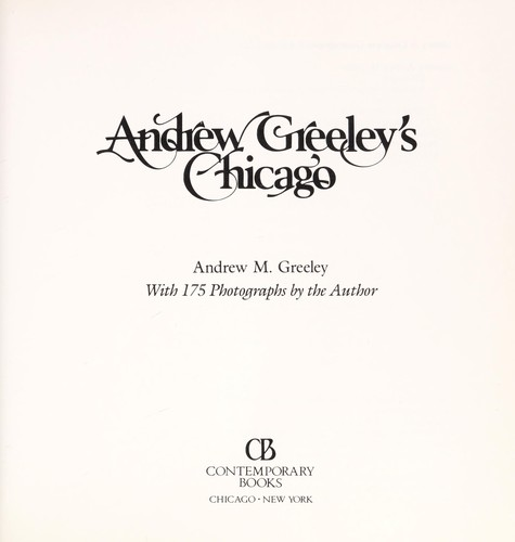 Andrew Greeley's Chicago by Andrew M. Greeley