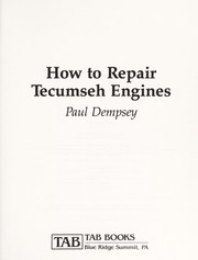 Cover of: How to repair Tecumseh engines | Paul Dempsey
