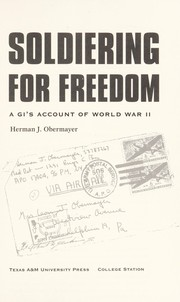 Cover of: Soldiering for freedom | Herman J. Obermayer