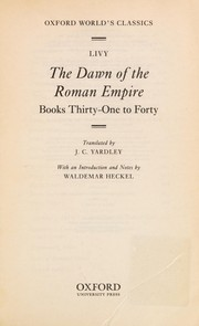Cover of: The dawn of the Roman empire: Books Thirty-One to Forty (Oxford World's Classics)