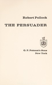 Cover of: The persuader