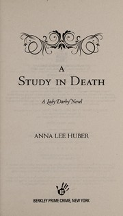 Cover of: A study in death | Anna Lee Huber