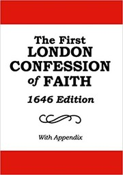 Cover of: The First London Confession of Faith, 1646 Edition, With an Appendix by Benjamin Cox |