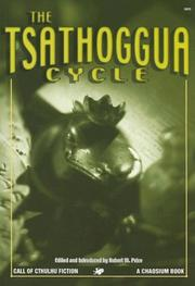 Cover of: The Tsathoggua Cycle: Terror Tales of the Toad God (Call of Cthulhu Horror Fiction) (Call of Cthulhu Fiction)