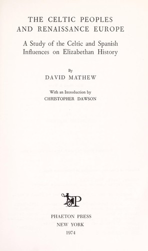 The Celtic peoples and Renaissance Europe by David Mathew