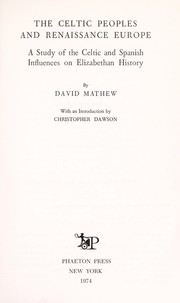 Cover of: The Celtic peoples and Renaissance Europe | David Mathew