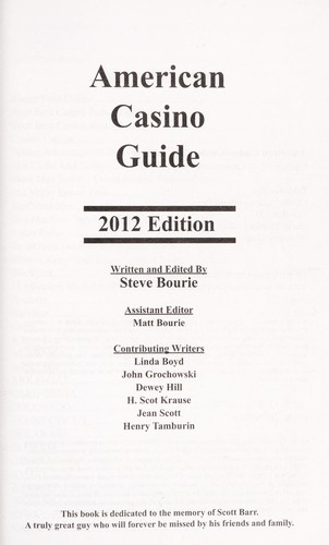 American casino guide 2012 by Steve Bourie