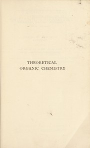 Cover of: Theoretical organic chemistry