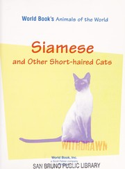 Cover of: Siamese and Other Short-Haired Cats (World Book's Animals of the World) | World Book, Inc