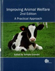 Cover of: Improving animal welfare: a practical approach