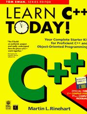 Cover of: Learn C++ Today!/Book and Disk (Tom Swan Series) | Martin L. Rinehart