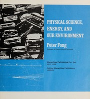 Cover of: Physical science, energy, and our environment