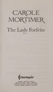 Cover of: The lady forfeits | Carole Mortimer