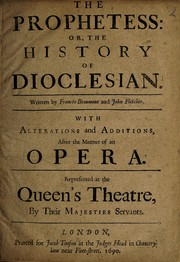 Cover of: The prophetess, or, The history of Dioclesian