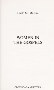 Cover of: Women in the gospels | Carlo Maria Martini