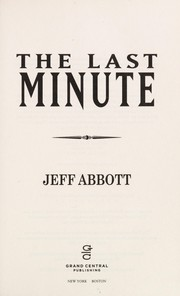 Cover of: The last minute | Jeff Abbott