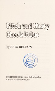 Cover of: Pitch and Hasty check it out | Eric Deleon