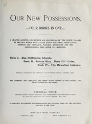 Cover of: Our new possessions ... | White, Trumbull