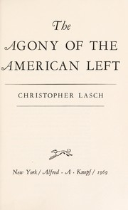 Cover of: The agony of the American left