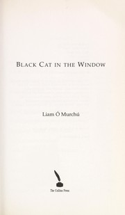 Cover of: Black cat in the window | Liam Ó Murchú