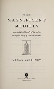 Cover of: The magnificent Medills