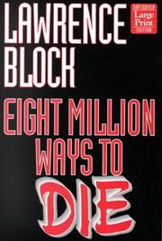 Cover of: Eight million ways to die | Lawrence Block