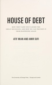 Cover of: House of debt | Atif Mian