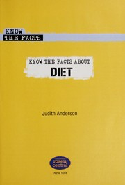 Cover of: Know the facts about diet | Judith Anderson