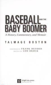 Cover of: Baseball and the baby boomer | Talmage Boston