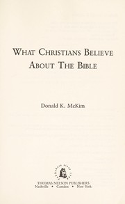 Cover of: What Christians believe about the Bible | Donald K. McKim