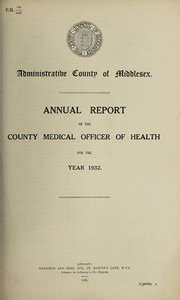 Cover of: [Report 1932] | Middlesex (England). County Council. n  99020326