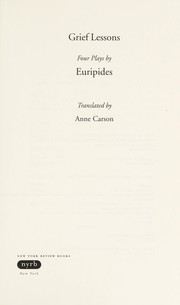 Cover of: Grief lessons | Euripides