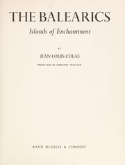 Cover of: The Balearics, islands of enchantment. | Jean Louis Colas
