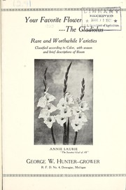 Cover of: Your favorite flower, the gladiolus | George W. Hunter (Firm)