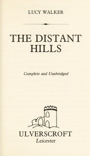Cover of: The Distant Hills | Lucy Walker