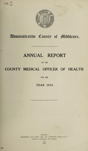 Cover of: [Report 1933] | Middlesex (England). County Council. n  99020326