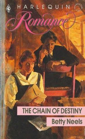 The Chain of Destiny by Betty Neels