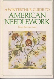 Cover of: A Winterthur guide to American needlework