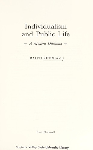 Individualism and public life by Ralph Ketcham