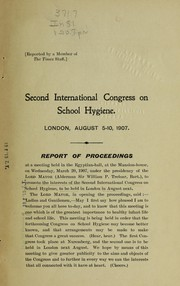 Cover of: Second international congress on school hygiene ...